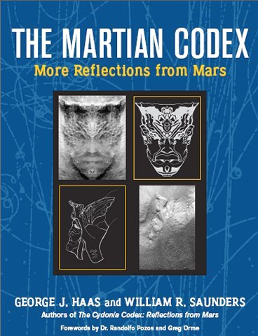 The Martian Codex: More Reflections from Mars george haas william saunders